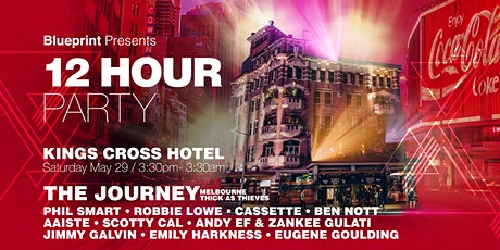 Blueprint-12hr Party @Kings Cross Hotel.   Rooftop - Den- Club- The Journey tickets