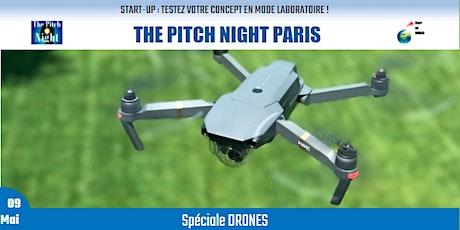 """Pitch Night Paris spécial """"DRONES"""" billets"""