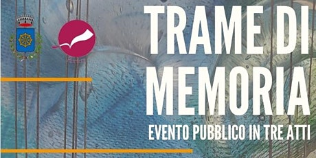 Trame di memoria - Performance teatrale biglietti