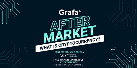 After Market: what is cryptocurrency? tickets