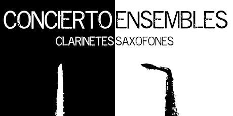 Concierto de los Ensembles de Clarinetes y Saxofones del CSMCLM entradas