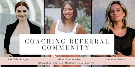Coaching Referral Community EVENT for Networking & Pitch Practice [May] tickets