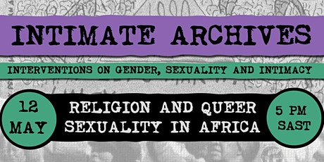 Intimate Archives: Religion and Queer Sexuality in Africa tickets