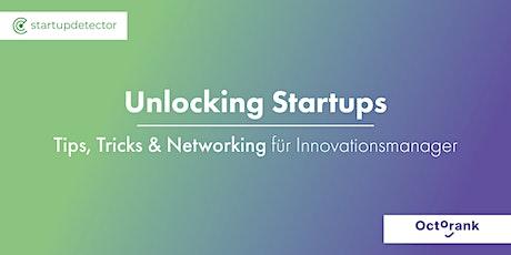 Unlocking Startups - Tips, Tricks & Networking für Innovationsmanager Tickets