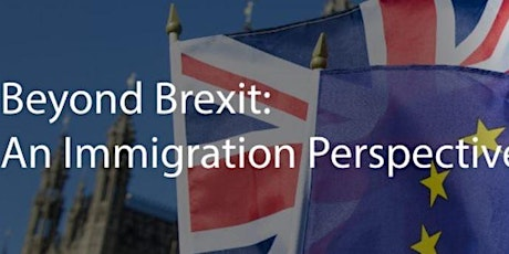 Beyond Brexit: An Immigration Perspective tickets