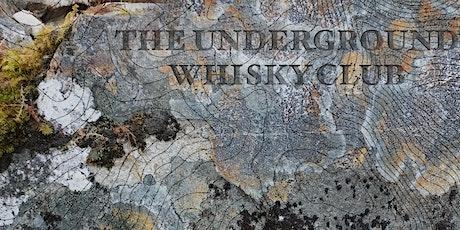 The Underground Whisky Club tickets