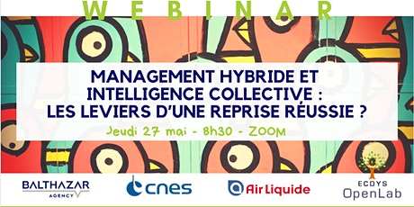 Management hybride et intelligence collective ... billets