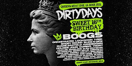 DIRTY DAYS - QUEENS BIRTHDAY EVE tickets