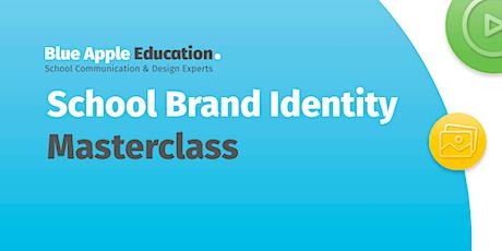 School Brand Identity Masterclass - June 2021 biglietti