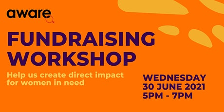 Fundraising Workshop by AWARE tickets