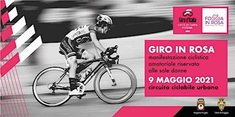 Giro in Rosa manifestazione ciclistica amatoriale riservata alle sole donne biglietti