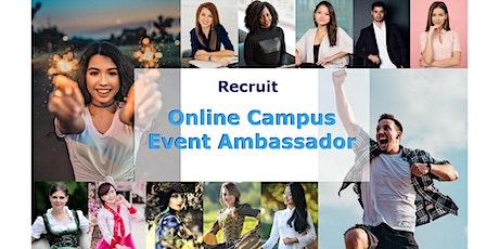Recruit Online Campus Event Ambassador tickets