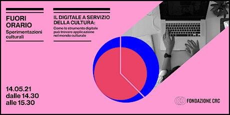 Il digitale a servizio della cultura biglietti
