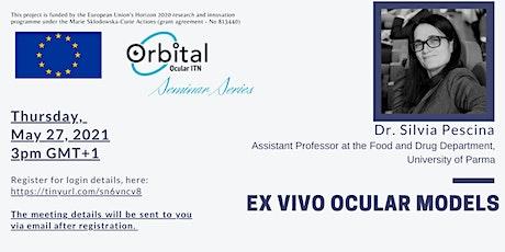 ORBITAL Open Seminar Series: Ex vivo ocular models tickets