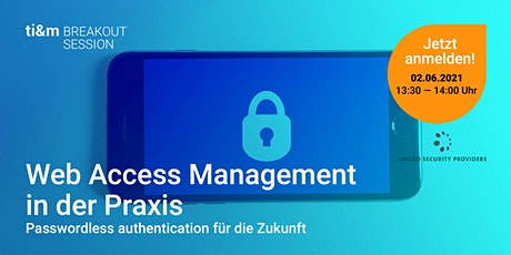 ti&m breakout session: Web Access Management in der Praxis Tickets