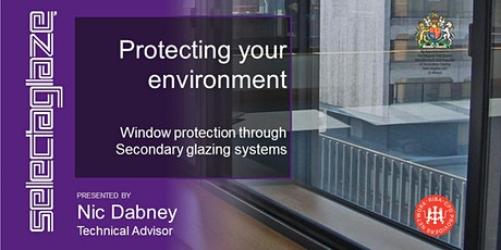 Window protection through secondary glazing systems : RIBA CPD- 21.10.21 tickets