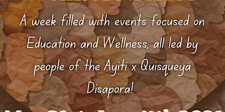 Ayiti x Quisqueya Wellness  x Educational Series tickets