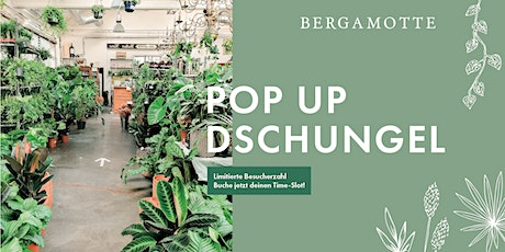Bergamotte Pop Up Dschungel // Basel tickets