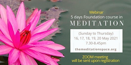 Foundation course in Meditation Webinar tickets