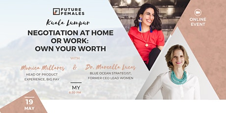 Negotiation at home or work: Own your worth  | Future Females Kuala Lumpur tickets