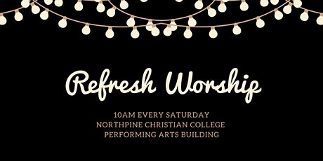 Refresh Worship - May 29 tickets
