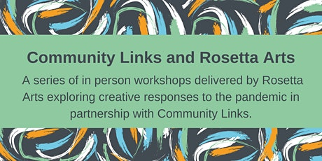 Community Links and Rosetta Arts:  exploring taste and smell tickets