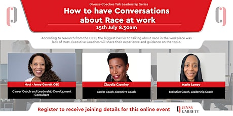 How to Have Conversations about Race at Work tickets