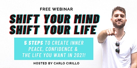 SHIFT YOUR MIND - SHIFT YOUR LIFE IN 2021! (FREE) tickets