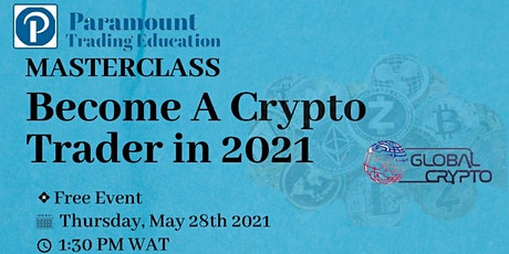 BECOME A CRYPTO TRADER IN 2021 tickets