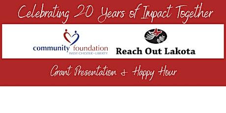 Reach Out Lakota Grant Celebration & Happy Hour tickets
