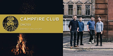 Campfire Club Sheffield: Gnoss tickets