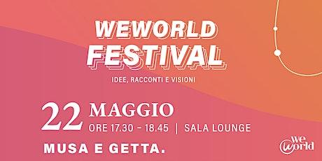 WeWorld Festival - Musa e Getta biglietti