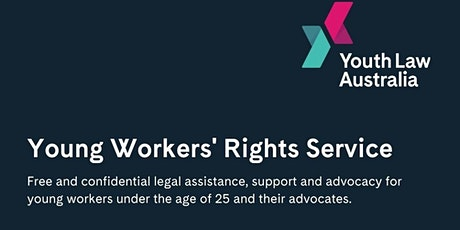 Youth Law Australia - the Young Workers' Rights Service tickets