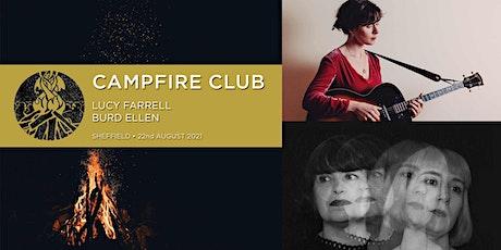 Campfire Club Sheffield: Lucy Farrell, Burd Ellen tickets
