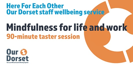 'Mindfulness in Life and Work' taster session tickets