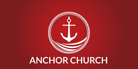 Anchor Church Sunday Worship tickets