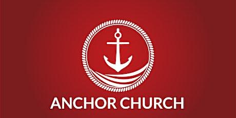 Anchor Church Sunday Worship tickets