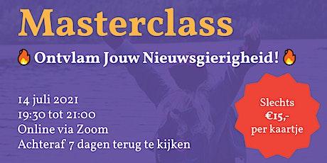 Masterclass: Ontvlam Jouw Nieuwsgierigheid!  tickets