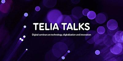 Telia Talks: Anna Felländer