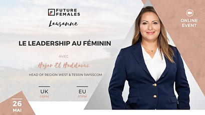 Le Leadership au Féminin ¦ Future Females Lausanne City billets