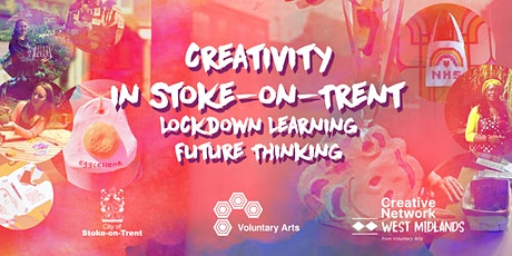 Creativity in Stoke-on-Trent- Lockdown Learning, Future Thinking tickets