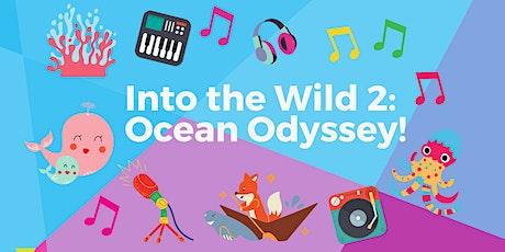 Into the Wild 2: Ocean Odyssey tickets