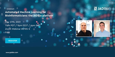WEBINAR Automated Machine Learning for Bioinformaticians: JADBio platform tickets