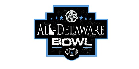 2021 One Journey All-Delaware Bowl tickets