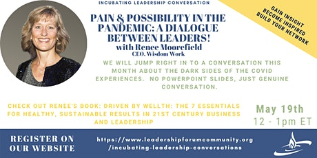 PAIN & POSSIBILITY IN THE PANDEMIC: A DIALOGUE BETWEEN LEADERS tickets