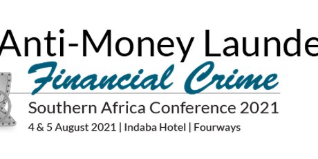Anti-Money Laundering & Financial Crime Southern Africa Conference tickets