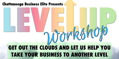 Level Up Workshop tickets