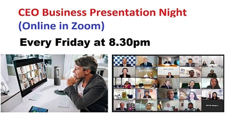 MEGA NETWORKING & CEO  Business Presentation in Zoom -Every Friday at 830pm tickets