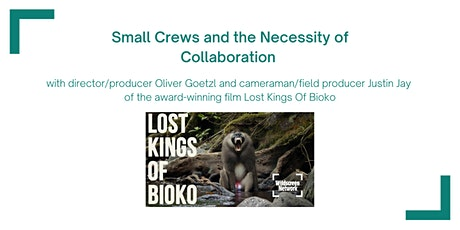 Small Film Crews and The Necessity of Collaboration tickets