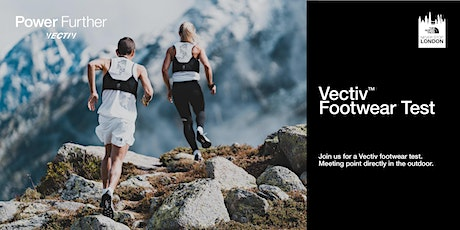 Never Stop London - Flight VECTIV Footwear Testing tickets